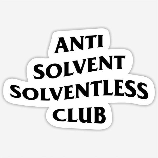 Anti Solvent Solventless Club Sticker
